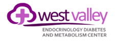 West Valley Endocrinology, Diabetes & Metabolism Center